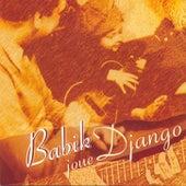 Babik Joue Django (Babik Plays Django) by Babik Reinhardt