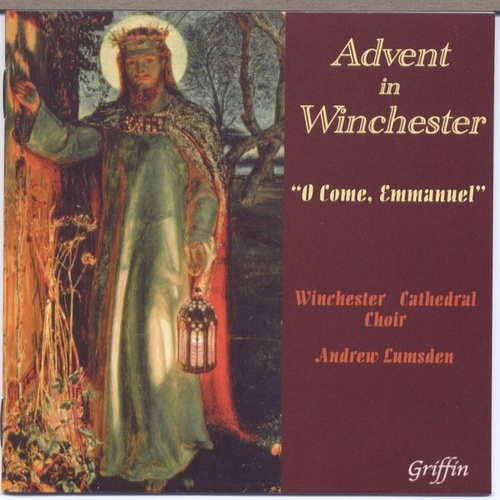 Advent in Winchester 'O Come Emmanuel' by Various Artists