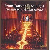 From Darkness to Light - The Salisbury Advent Service by Various Artists