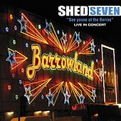 See Youse At the Barras by Shed Seven