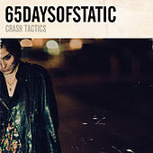 Crash Tactics by 65daysofstatic