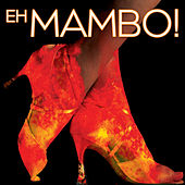 Eh Mambo! by Various Artists