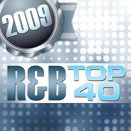 2009 R&B Top 40 by The Starlite Singers