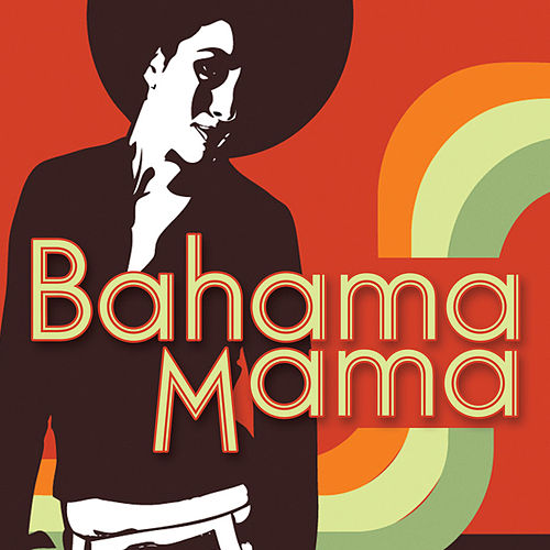 Bahama Mama by The Starlite Singers