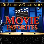 101 Strings Orchestra Movie Favorites by 101 Strings Orchestra