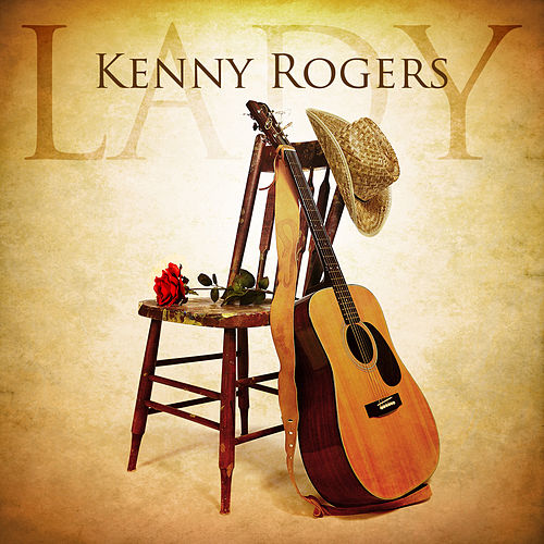 Lady by Kenny Rogers