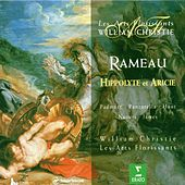 Rameau : Hippolyte et Aricie by William Christie