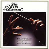 Brilliant Colors: The Complete Warner Bros. Recordings by Neon Philharmonic