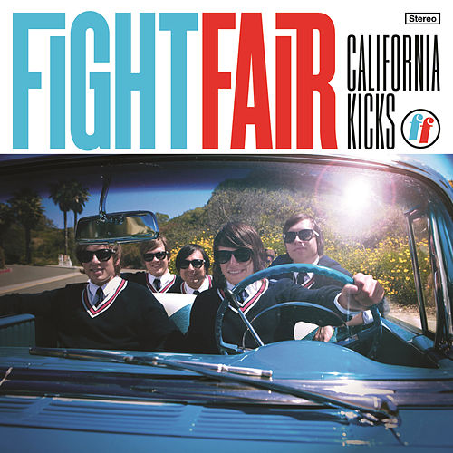 California Kicks by Fight Fair