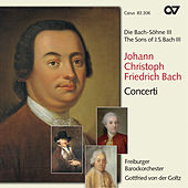 The Sons of Bach, Vol. 3: Concerti by Gottfried von der Goltz