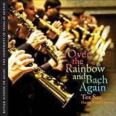 Over the Rainbow and Bach Again by Harvey Pittel