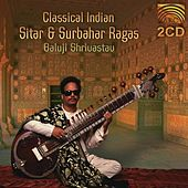 Classical Indian Sitar and Surbahar Ragas by Sarvar Sabri