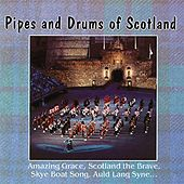 Pipes and Drums of Scotland by Various Artists