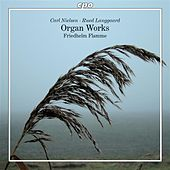 Nielsen: Organ Works by Friedhelm Flamme