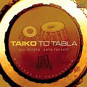 Taiko to Tabla by Joji Hirota