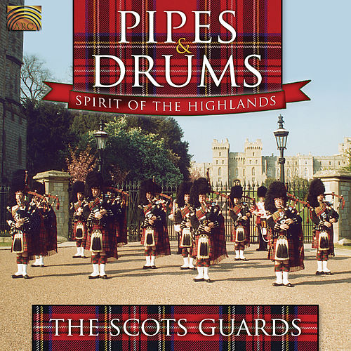 Pipes & Drums by The Scots Guards