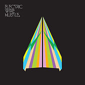 Electric Wire Hustle by Electric Wire Hustle