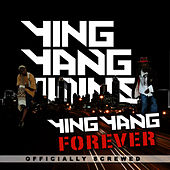 Ying Yang FOREVER (Clean) - Screwed by Ying Yang Twins