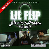 Blowin & Bangin Vol. 2 - Screwed by Lil' Flip