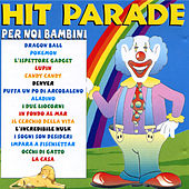 Hit parade per noi bambini by Various Artists