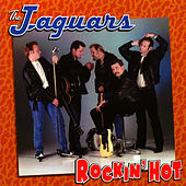 Rockin' Hot by The Jaguars