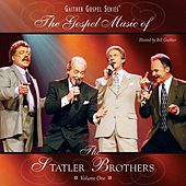The Gospel Music Of The Statler Brothers Volume One by The Statler Brothers