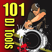 101 DJ Tools (Elements and Sound Effects) by Sound Effects Library