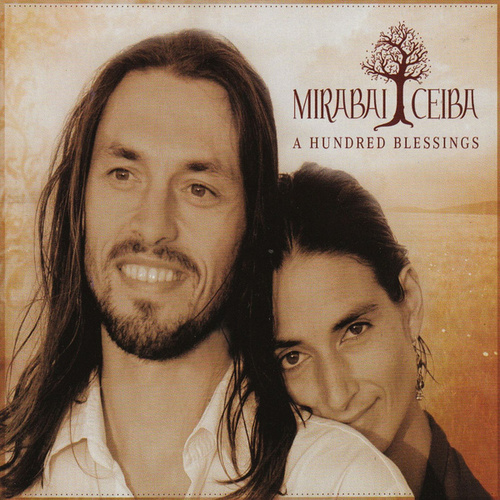A Hundred Blessings by Mirabai Ceiba