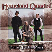 Turning Back The Pages by Homeland Quartet