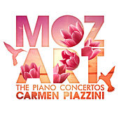 Mozart: The Piano Concertos by Carmen Piazzini