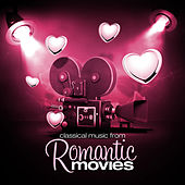 Classical Music from Romantic Movies by Various Artists