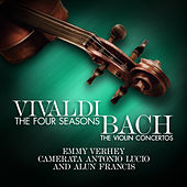Vivaldi - The Four Seasons - Bach: The Violin Concertos by Camerata Antonio Lucio and Alun Francis Emmy Verhey