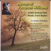 23 Hymns of Vaughan Williams by Cardiff Festival Choir