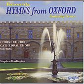 Favourite Hymns from Oxford - Amazing Grace by Christ Church Cathedral Choir Oxford