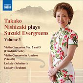 Takako Nishizaki Plays Suzuki Evergreens, Vol. 3 by Various Artists
