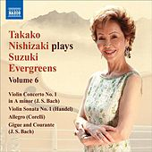 Takako Nishizaki Plays Suzuki Evergreens, Vol. 6 von Various Artists