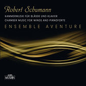 Schumann: Chamber Music for Winds and Piano by Various Artists