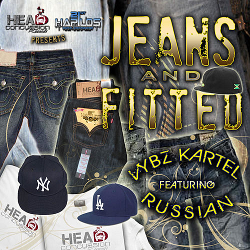 Jeans & Fitted by VYBZ Kartel