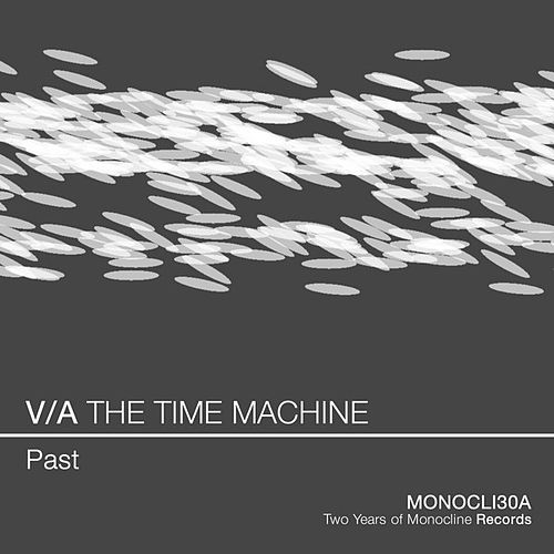 V/A THE TIME MACHINE - Past by Various Artists