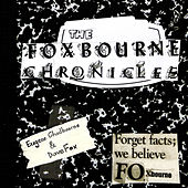 The Foxbourne Chronicle by Eugene Chadbourne
