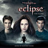 The Twilight Saga: Eclipse The Score by Howard Shore