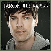 Getting Dressed In The Dark by Jaron and The Long Road to Love