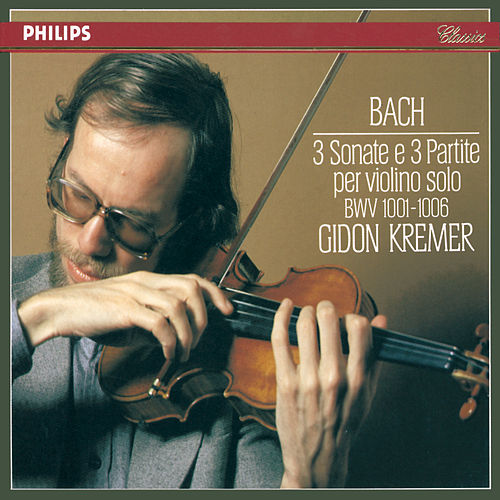 Bach, J.S.: 3 Sonatas & Partitas for Solo Violin by Gidon Kremer