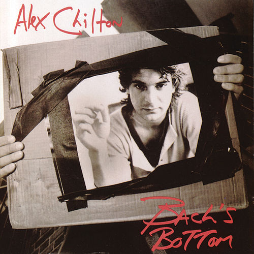 Bach's Bottom by Alex Chilton