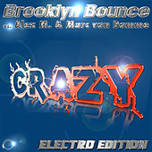 Crazy (Electro Bundle) by Brooklyn Bounce