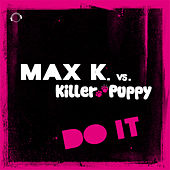 Do It by Max K.