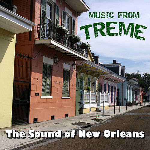Music From Treme - The Sound of New Orleans by Various Artists