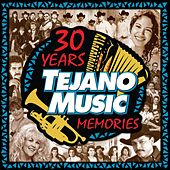 30 Years of Tejano Music Memories by Various Artists