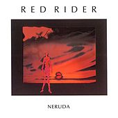 Neruda by Red Rider