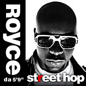 Street Hop by Royce Da 5'9